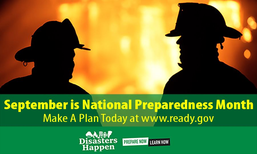 September is National Preparedness Month. Make a Plan today at ready.gov.