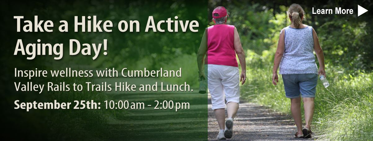 Rails to Trails Hike and Lunch Active Aging Day is on September 25.