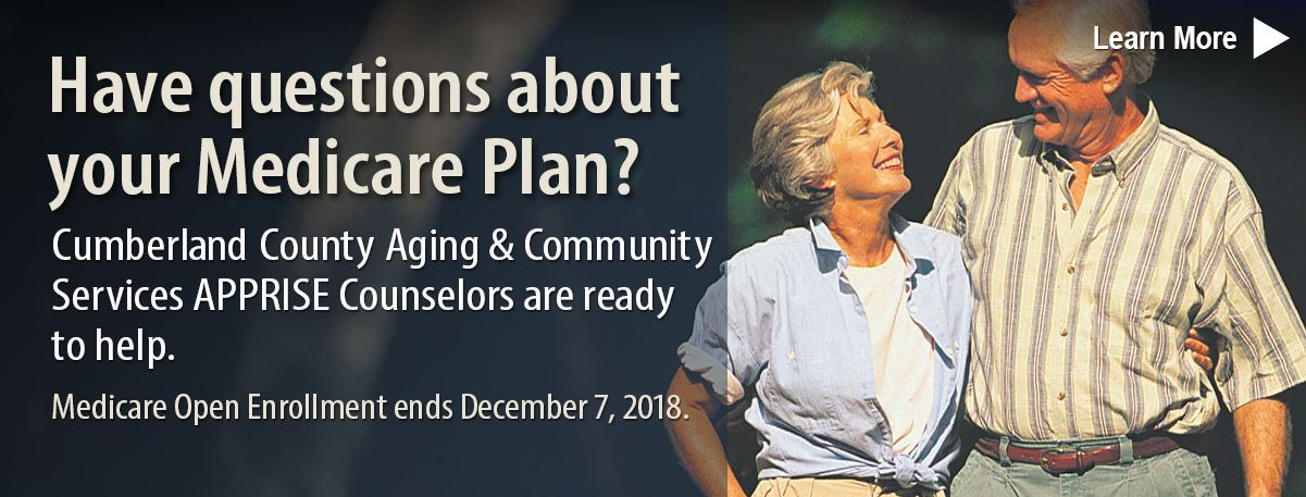Medicare Open Enrollment ends December 7, 2018.