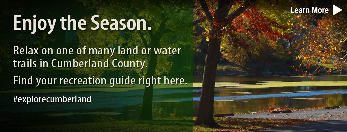 Relax on a Cumberland County trail. Get your trail guides here.