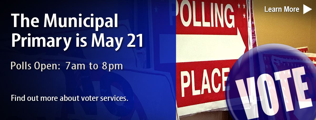 The Municipal Primary is May 21, 2019.