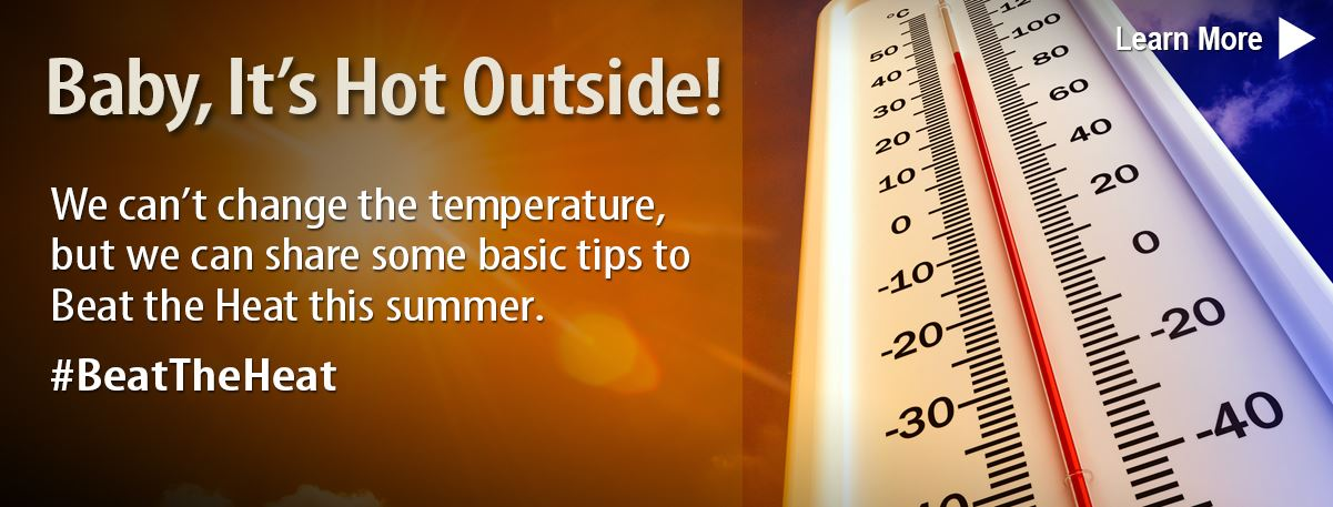 Basic tips to beat the heat this summer